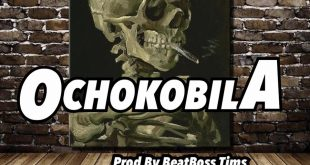 Pope Skinny – OCHOKOBILA (Prod By Beat Boss Tims)