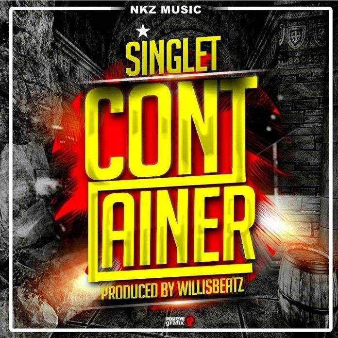 Ghana Music : Singlet – Container (Prod. By Willisbeatz)