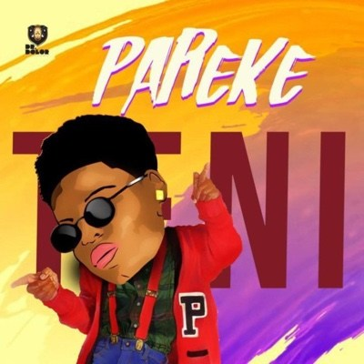 Download Mp3 : Teni – Pareke (Prod. By Shizzi)