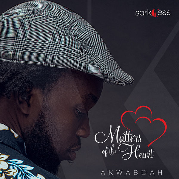 DOWNLOAD MP3 : Akwaboah – Matters of the Heart