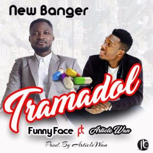 Funny Face Ft Article Wan – Tramadol