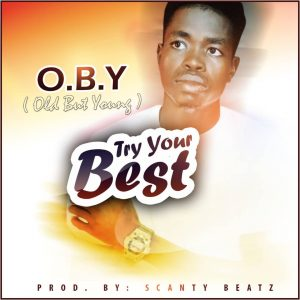O.B.Y – Try Your Best