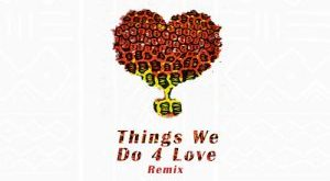 Ko-Jo Cue ft. KiDi & Sarkodie – Things We Do 4 Love Remix