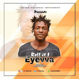 Eyevva - Roll It (prod By Beatz CahnyeLi)