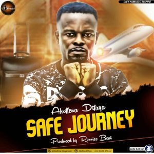 Akoffena Difaya - Safe Journey (Prod By Ronnies Beat)
