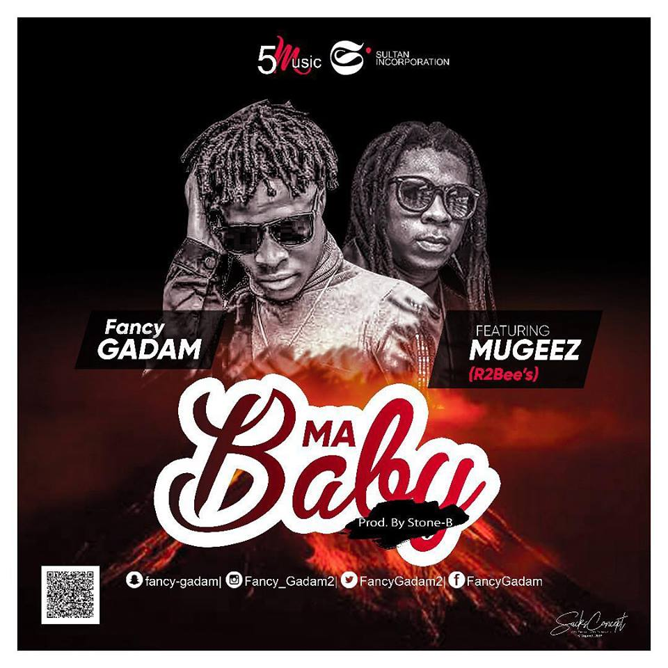 DOWNLOAD MP3 : Fancy Gadam ft Mugeez (R2Bees) – Ma Baby