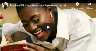 Medikal Ft King Promise - Ayekoo (Official Video)