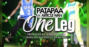 Patapaa Ft Article Wan - One Leg