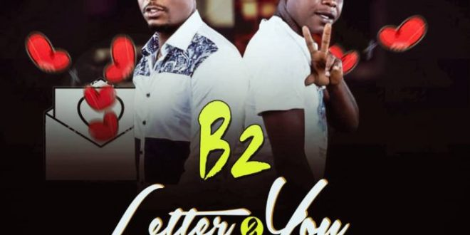 B2 – Letter To You
