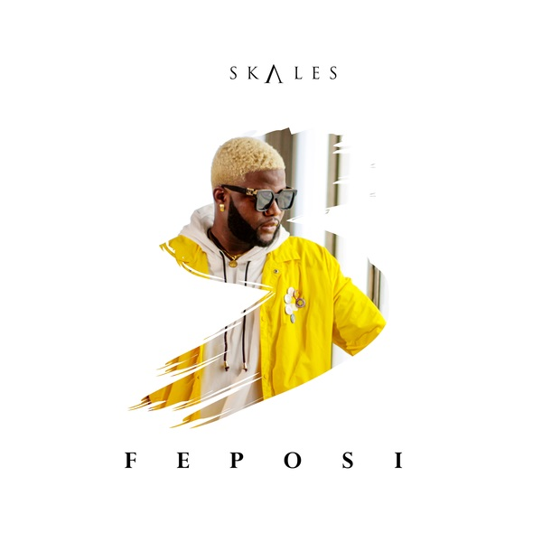 DOWNLOAD MP3: Skales – Feposi
