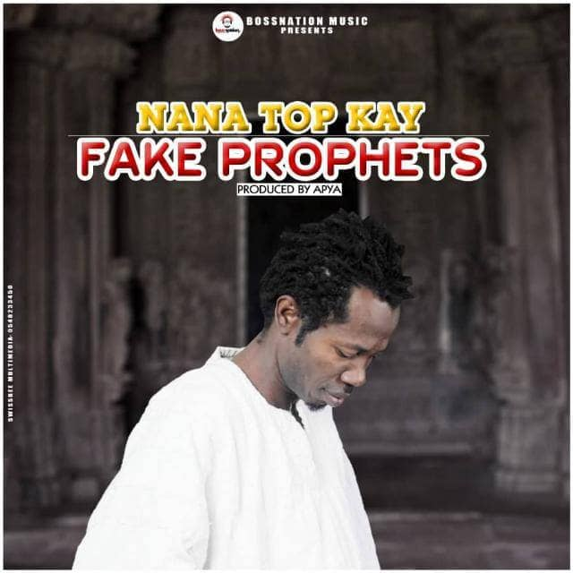 DOWNLOAD MP3 : Top Kay – Fake Prophets (Prod. By Apya)