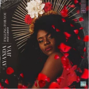 Ayanda Jiya – Falling for You ft. A-Reece