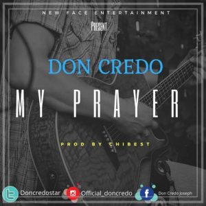 Don Credo – My Prayer