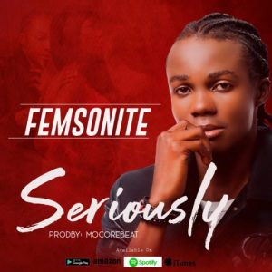 Femsonite – Seriously