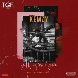 Kemzy – All For You
