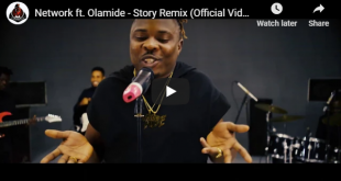 Network ft. Olamide - Story Remix (Official Video)