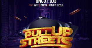Uncut DJs – Pull Up Streets