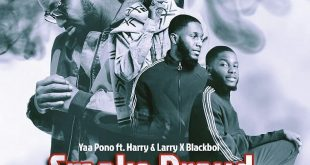 Yaa Pono ft. Harry & Larry & Blackboi - Smoke Proud
