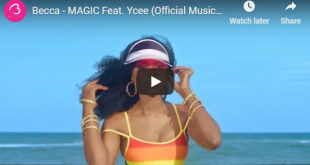 Becca Ft Ycee - Magic (Official Video)