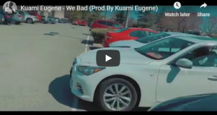 Kuami Eugene - We Bad (Official Video)