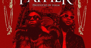 Medikal ft Davido - Father (Prod. by Halm)