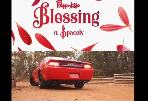 Pappy Kojo Ft Spacely – Blessings
