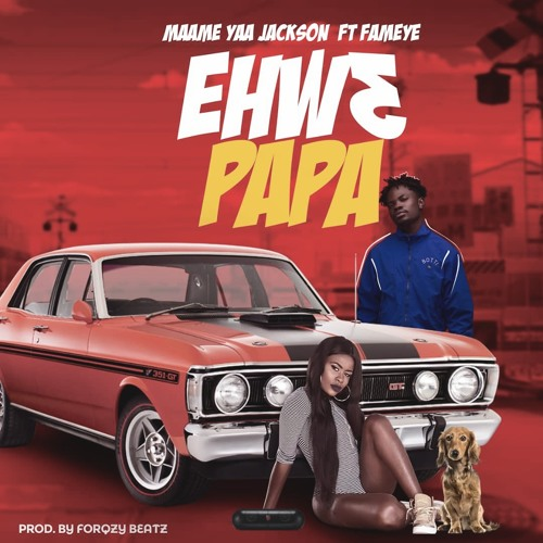 DOWNLOAD MP3 : Yaa Jackson ft. Fameye – Ehw3 Papa
