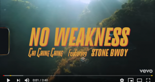 Chi Ching Ching ft Stonebwoy - No Weakness (Official Video)