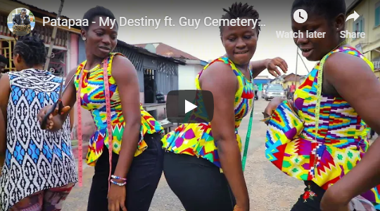Patapaa ft Guy Cemetery – My Destiny (Official Video)