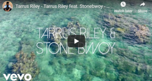 Tarrus Riley ft Stonebwoy - G.Y.A.L. (Official Video)