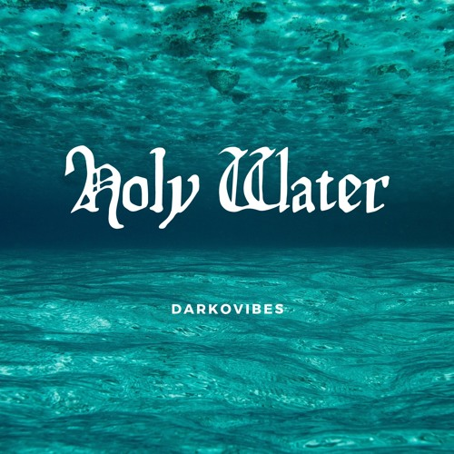 DOWNLOAD MP3 : Darkovibes – Holy Water Interlude