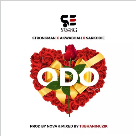 DOWNLOAD MP3: Strongman Ft Sarkodie x Akwaboah – Odo (Prod. By Nova)