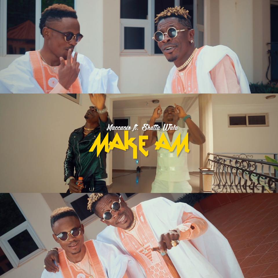 Maccasio ft. Shatta Wale – Make Am (www.Ghanasongs.com)