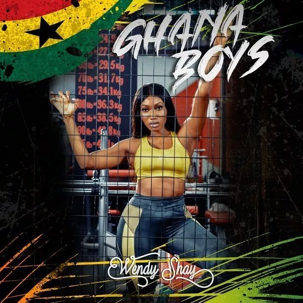 Wendy Shay – Ghana Boys (Prod by MOG Beatz)