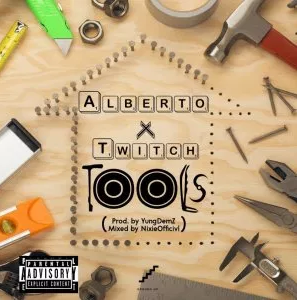 DOWNLOAD MP3: Albertomusiq Ft. Twitch – Tools