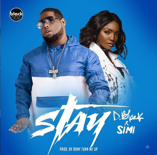 D-Black ft Simi – Stay (Prod By Rony Turn Me Up)