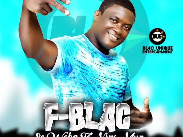DOWNLOAD MP3 : F Blac – Se Woba To Nsuo Mua