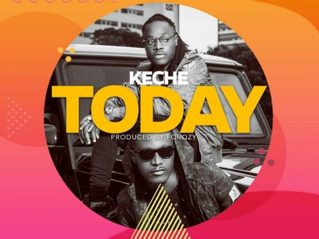 DOWNLOAD MP3 : Keche – Today