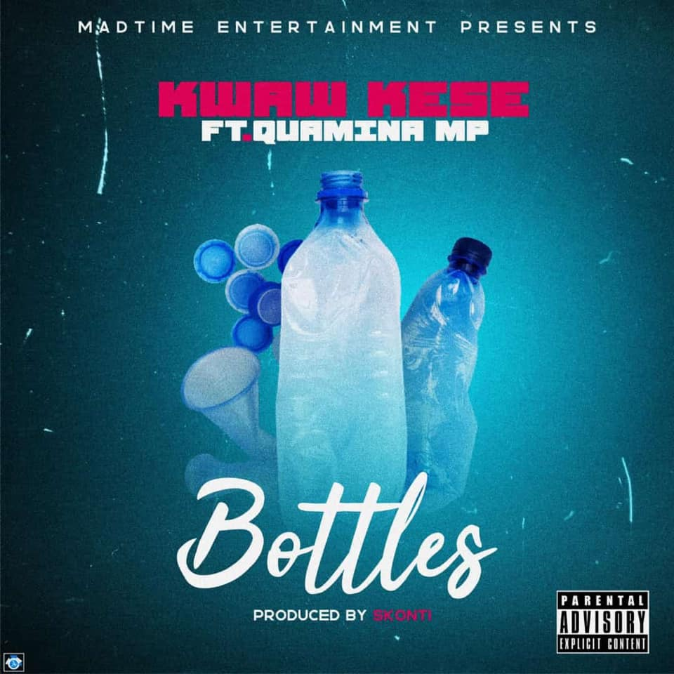 Kwaw Kese ft. Quamina Mp – Bottles (www.Ghanasongs.com)