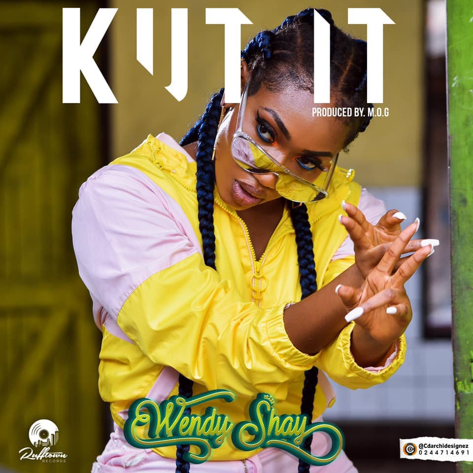 Wendy Shay – kut It (www.Ghanasongs.com)