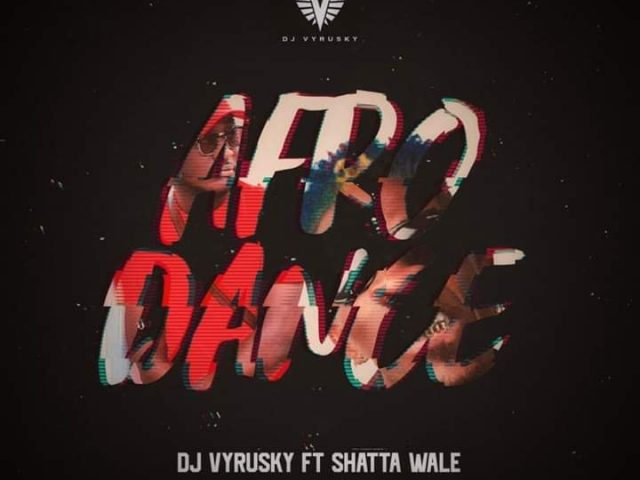 DOWNLOAD MP3 : DJ Vyrusky ft. Shatta Wale – Afro Dance