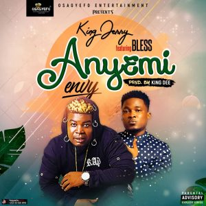 King Jerry Ft Bless - Anyemi