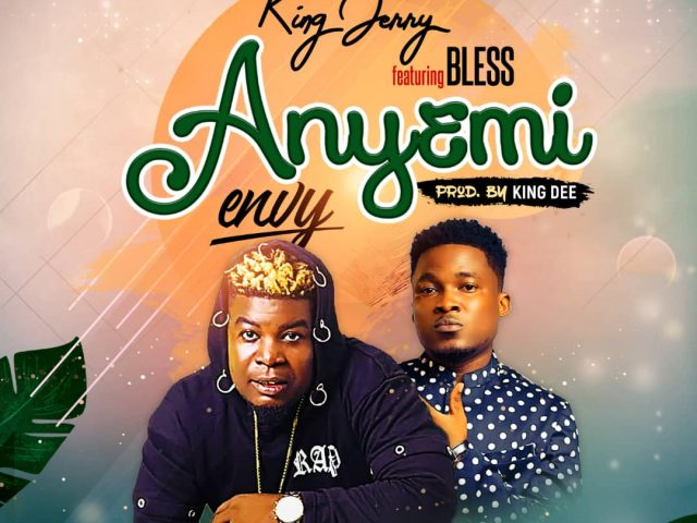 DOWNLOAD MP3 : King Jerry Ft Bless – Anyemi