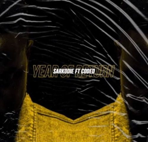 DOWNLOAD MP3 : Sarkodie ft. Coded (4×4) – Year Of Return