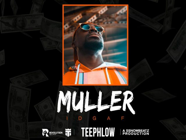 DOWNLOAD MP3 : TeePhlow – Muller (IDGAF)