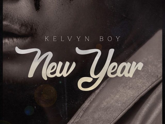 DOWNLOAD MP3 : Kelvyn Boy – New Year